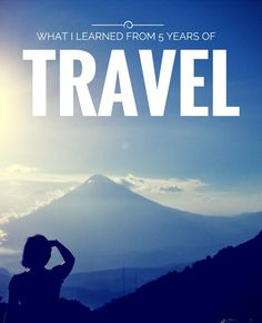 5 Years ago I left my job to travel, learn how it changed my life and how travel can change your life too.