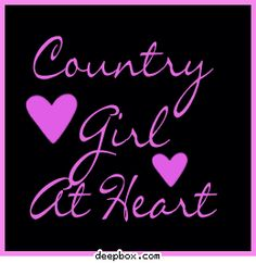 Country Girl Quotes And Sayings - Bing Images Country Girl Life, Country Girl Quotes, Country Girls, Country Music, Country Sayings, Girl Sayings, Country Living, Sassy Sayings, Country Farm