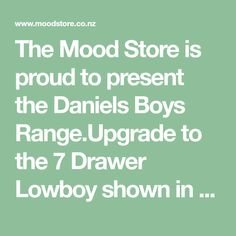 The Mood Store is proud to present the Daniels Boys Range.Upgrade to the 7 Drawer Lowboy shown in Oak Veneer Plywood. The Low Boy Drawer contains 7 Drawers, 3 Small Drawers across the top and 4 large spacious drawers below. This design also comes in a all white and a all black finish.The Daniels Boys Range is proudly designed and made in New Zealand and offers not only contemporary and timeless looks but a 5 year guarantee.Measurements: W 1500 mm x H 800 mm x D