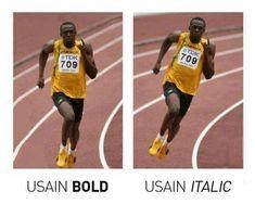 Usain Bolt: Usain Bold, Usain Italic