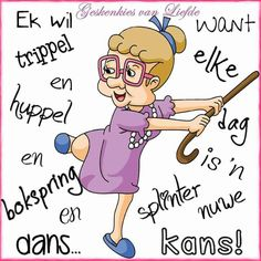 Afrikaans is pret Lekker Dag, Cute Cartoon Images, Afrikaanse Quotes, Goeie More, Crazy Friends, Old Age, Good Morning Wishes, My Journal, Christian Inspiration
