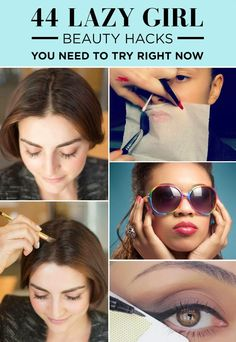 44 Lazy Girl Beauty Hacks To Try Right Now ~ DIY Craft Project