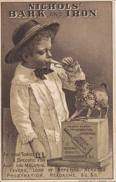 Bark and Horn : Good for what ails you.  Indigestion, dyspepsia, general debility, hypochondria.