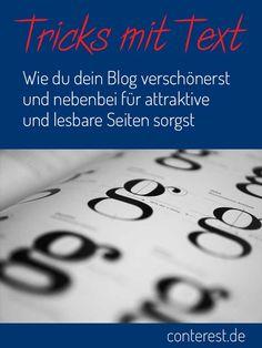 Tricks mit Text ⇒ Wie du dein Blog verschönerst & nebenbei für attraktive und lesbare Seiten sorgst — Conterest
