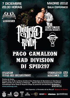 THE PSYCHO REALM + PACO CAMALEON + MAD DIVISION + DJ SIPD297@Sala Copernico (C/ Fernandez De Los Rios 67. Madrid)