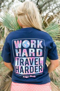 Work Hard/Travel Harder - Short Sleeve
