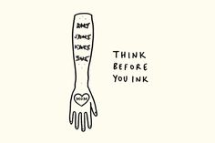 Think Before You Ink / by Matt Blease