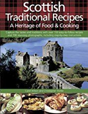 Try our family's traditional Scottish recipes for an authentic taste of Scotland. Tasty, satisfying and wholesome – homemade Scottish food at it's best. Read Recipe by Welsh Recipes, Scottish Recipes, English Recipes, British Recipes, Scotland Food, Scotland Travel, Outlander Recipes, Celtic Food, Scottish English