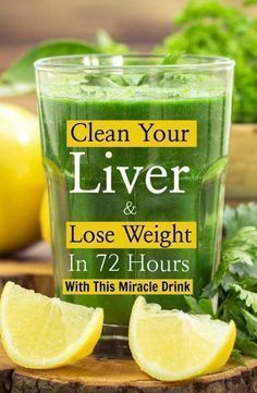 Drink This To Clean Your Liver and Lose Weight in 72 Hours
