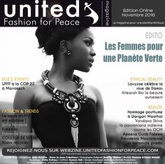 COUVERTURE UNITED FASHION FOR PEACE - NOVEMBRE 2016 Ethical Fashion, The Unit, Peace, Engagement, Fashion Trends, Sustainable Fashion, Engagements, Sobriety, World