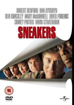 """Sneakers ~ """"Complex but lighthearted thriller about computers and cryptography, government and espionage, secrets and deception and betrayal."""""""