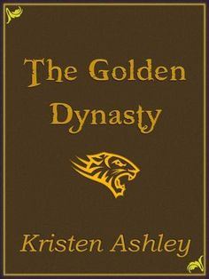 Confessions From an Overstuffed Bookshelf...reviews by Tammy & Kim: The Golden Dynasty Kristen Ashley