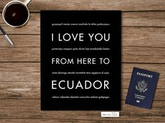 I Love You From Here To ECUADOR art print