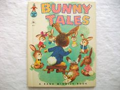 I still have this book!  It's over 45 years old now.  I love, love, love this book.  My Mother wrote the names of each little bunny in pencil on one of the pages.  It's almost faded away now but it's still there.  One of just a few good memories I have of childhood.
