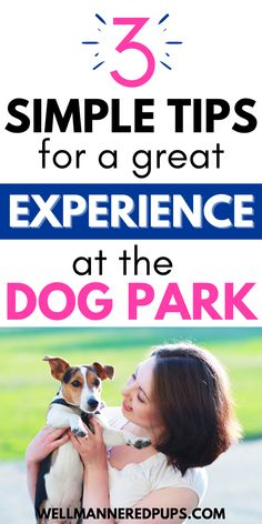 Simple tips for a great dog park experience with your pup! Diy Dog Treats, Dog Treat Recipes, Cute Dog Toys, Cute Dogs, Dog Park, Dog Owners, Your Dog, Pup, Simple