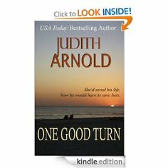 Amazon.com: One Good Turn eBook: Judith Arnold: Books