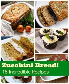 Help decrease the zucchini surplus with these 18 irresistible zucchini bread recipes!