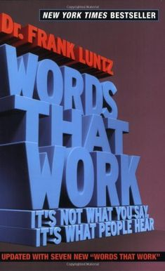 Words That Work: It's Not What You Say, It's What People Hear von Frank I. Luntz http://www.amazon.de/dp/1401309291/ref=cm_sw_r_pi_dp_Vq3Cvb1KY8BCD