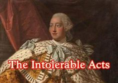 Everything students need to know about the Intolerable Acts.