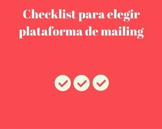 ¿Cómo elegir elegir #plataforma de #mailing sin equivocarte? #Marketing http://blgs.co/604nXl