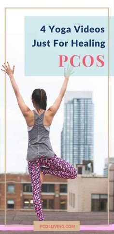 4 Yoga Videos for Healing PCOS | PCOSLiving.com // Exercise for PCOS // Yoga for PCOS // Natural Remedies for PCOS // PCOS Weight Loss // PCOS