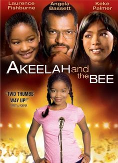 Akeelah and the Bee.  One of my favorite movies!
