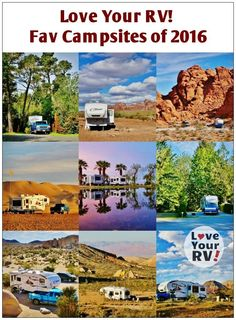 Love Your RV! Ten Favorite Campsites of 2016 - http://www.loveyourrv.com/ #RVing #fulltimeRVers