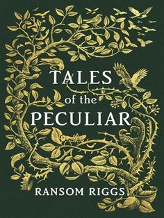 Wealthy cannibals who dine on the discarded limbs of peculiars. A fork-tongued princess. These are but a few of the truly brilliant stories in Tales of the Peculiar—the collection of fairy tales known to hide information about the peculiar world, including clues to the locations of time loops—first introduced by Ransom Riggs in his #1 bestselling Miss Peregrine's Peculiar Children series.
