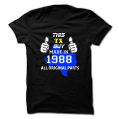 This Texas Guy Made in 【ᗑ】 1988Hey, are you made in 1988 Texas Guy ?  Then, this shirt is for you. If not matching your age and state, pls search accordingly.This Texas Guy Made in 1988