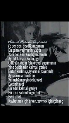 Ve ben seni sevdiğim zaman Bu şehre yağmurlar yağdı ... Ahmet Hamdi Tanpınar