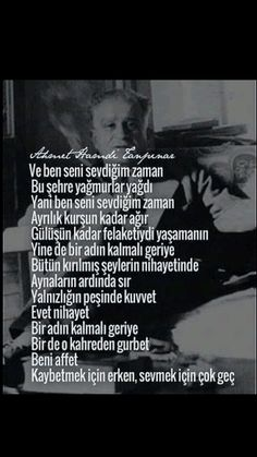 Ve ben seni sevdiğim zaman Bu şehre yağmurlar yağdı ... Ahmet Hamdi Tanpınar Poem Quotes, Poems, Before I Sleep, True Words, Make You Feel, Motto, Karma, Quotations, Literature