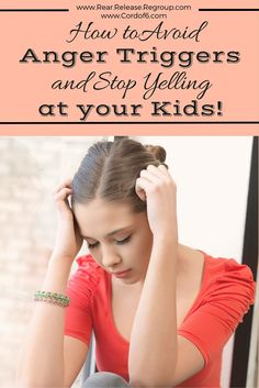 How to avoid anger triggers and stop yelling at your kids. Strategies for moms seeking to control anger through self regulation and stress maintenance.