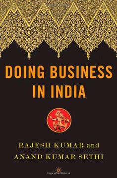 Business Communication Styles in India and Successful Communication with Indian Businesses and Colleagues :: World Business Culture