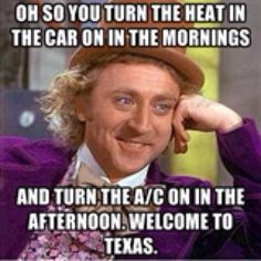 Willy Wonka explains Texas weather