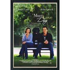 Must Love Dogs. Great movie!