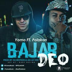 Yomo Ft. Polakan – Bajar Deo (Prod. Dj Motion & AG La Voz)