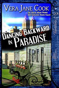 Dancing Backward in Paradise by Vera JaneCook #excerpt