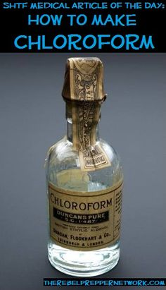 SHTF Medical Article of the Day: How to make Chloroform