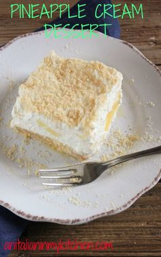 Pineapple Cream Dessert, a delicious no bake creamy dessert. You will be making this perfect dessert more than once /anitalianinmykitchen.com