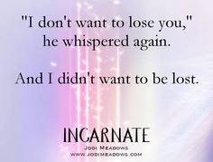 Jodi Meadow's INCARNATE Trilogy Quote book quotes YA young adult books inspiration love lost Katherine Tegen Books