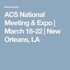 26 best 2018 bme related conferences images on pinterest about acs national meeting expo march 18 22 new orleans fandeluxe Choice Image
