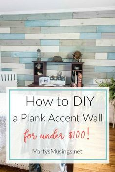 Want an inexpensive, one of a kind accent wall without changing your whole room? Just follow these step by step instructions on how to DIY a plank wall with chalk paint for under $100! #DIYplankwall #shiplapaccentwall #accentwallideas #woodaccentwall #coastalbedroom #martysmusings