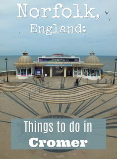 Days out in Norfolk: Cromer, north Norfolk For grand seaside days out in Cromer's about as traditional as they come. Here's what we made of the beach, Lifeboat Station and Victorian Pier.