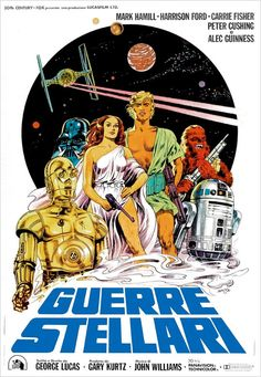 """""""Guerre Stellari"""" – This is a rendering for the Italian market, as with the others presumably used to promote the cinema release of the film. A slick, pretty camp graphic style that wouldn't look out of place splashed over a pinball table or retro arcade machine. Art by Michelangelo Papuzza."""