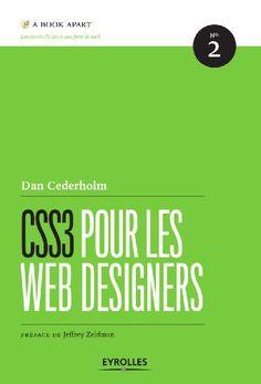 CSS3 pour les Web Designers eBook: Dan Cederholm, Jeffrey Zeldman: Amazon.fr: Boutique Kindle