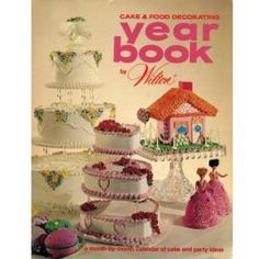 1972 Wilton Yearbook of Cake Decorating.  I still have this one.