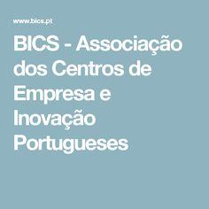 BICS - Associação dos Centros de Empresa e Inovação Portugueses