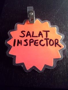 """I'm not the craftiest Umi around, but I made this badge for my five year old. His new title is """"Salat Inspector:"""" He's responsible for reminding us of the salat times and for setting out our prayer rugs before we pray. I wanted to engage him more in salat and give him a sense of responsibility. :-)"""