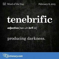 Adjective | tenebrific