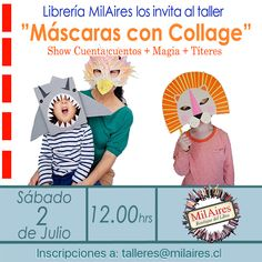 Taller Mascaras con Collage - MilAires, Boutique del Libro.